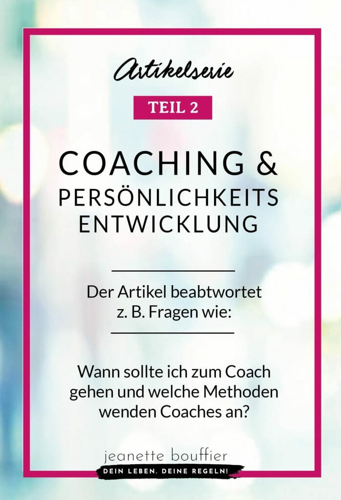 Was ist Coaching Artikelserie 2